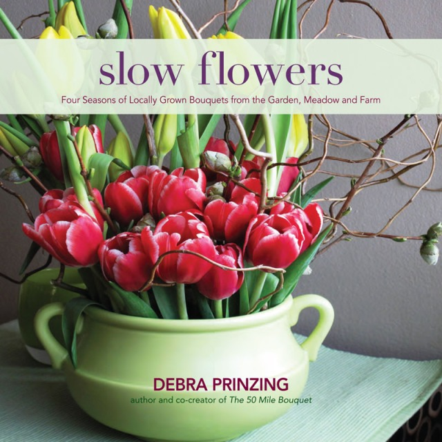 Prinzing's latest book showcases bouquets of seasonal blooms for every week of the year, made from homegrown blooms along with those from local markets and farms. Photo by Debra Prinzing.