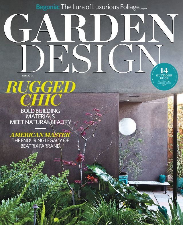 The April 2013 cover of Garden Design magazine. Photo courtesy of Garden Design.